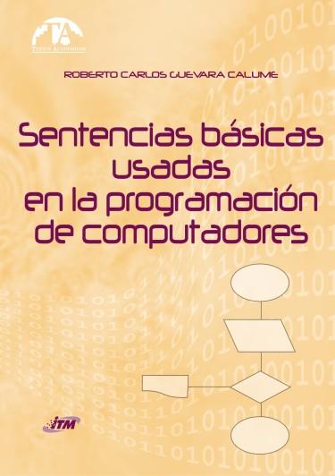 Sentencias básicas usada en la programación de computadores
