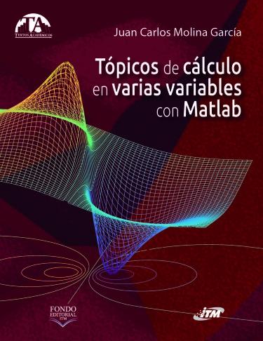 Tópicos de cálculo en varias variables con Matlab