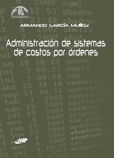 Administración de sistemas de costos por ordenes