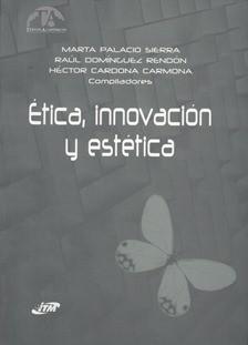 Ética, Innovación y Estética