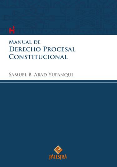 Manual de Derecho Procesal Constitucional