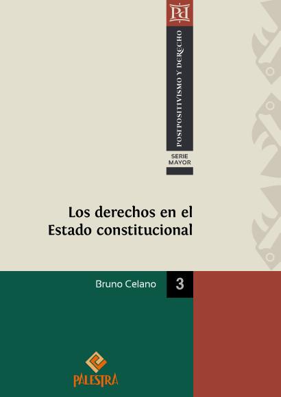 Los derechos en el Estado constitucional