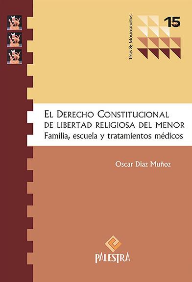 El Derecho Constitucional De Libertad Religiosa Del Menor
