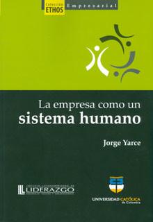 La empresa como un sistema humano