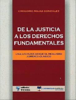 De la justicia a los derechos fundamentales: una lectura desde el realismo jurídico clásico