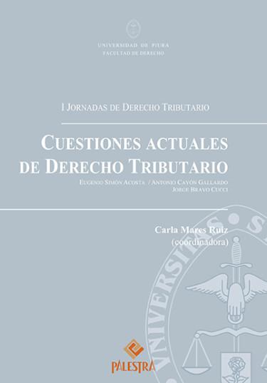 Cuestiones Actuales De Derecho Tributario
