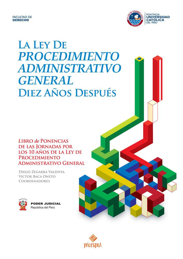 La Ley De Procedimiento Administrativo General