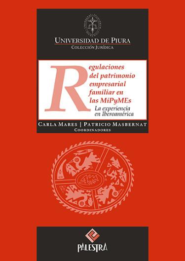 Regulaciones Del Patrimonio Empresarial Familiar En Las MiPyMEs