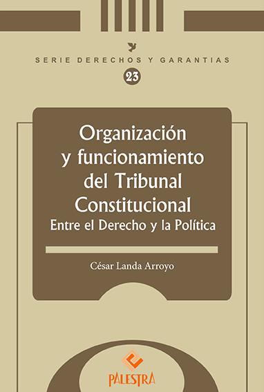 Organizacion Y Funcionamiento Del Tribunal Constitucional