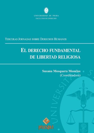 El Derecho Fundamental De Libertad Religiosa