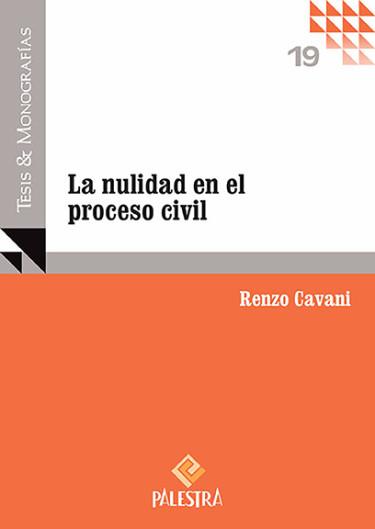 La Nulidad En El Proceso Civil