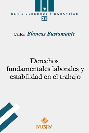 Derechos Fundamentales Laborales Y Estabilidad en el trabajo