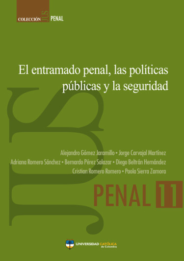 El entramado penal, las políticas públicas y la seguridad