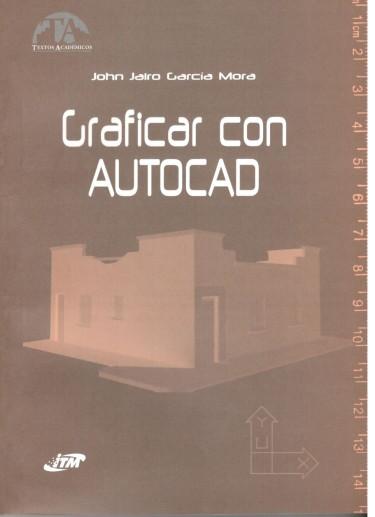 Graficar con Autocad