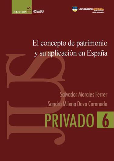 El concepto de patrimonio y su aplicación en España