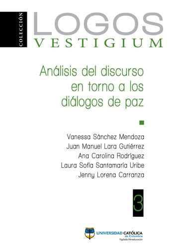 Análisis del discurso en torno a los diálogos de paz