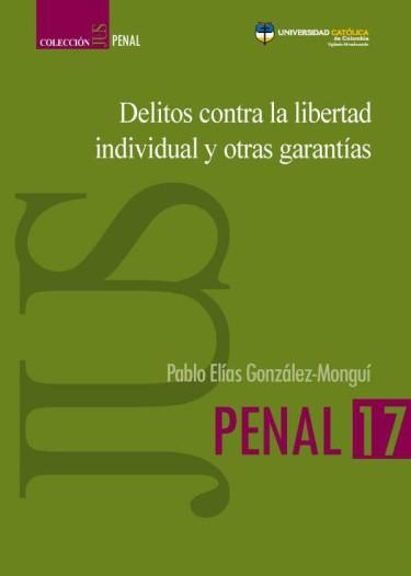 Delitos contra la libertad individual y otras garantías