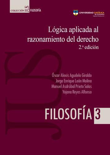 Lógica aplicada al razonamiento del derecho (2a edición)