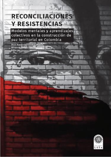 Reconciliaciones y resistencias