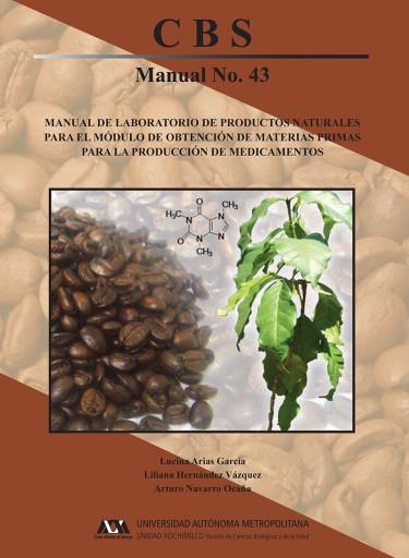 Manual de laboratorio de productos naturales para el módulo de obtención de materias primas para la producción de medicamentos