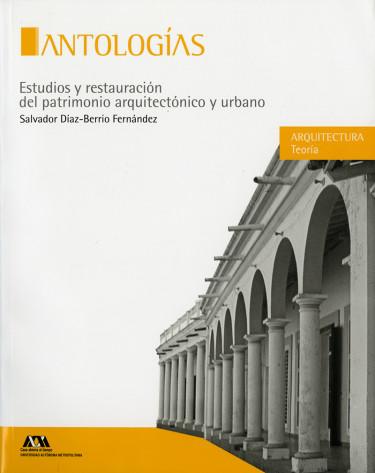 Estudios y restauración del patrimonio arquitectónico y urbano