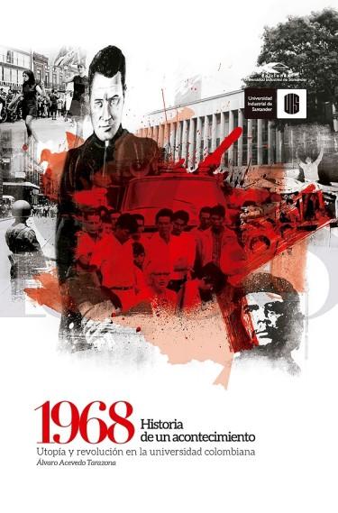 1968. Historia de un acontecimiento