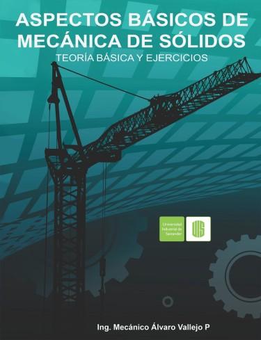 Aspectos básicos de mecánica de sólidos