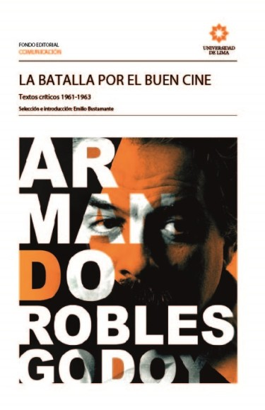 La batalla por el buen cine. Textos críticos 1961-1963