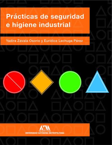 Prácticas de seguridad e higiene industrial