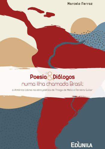Poesia e diálogos numa ilha chamada Brasil
