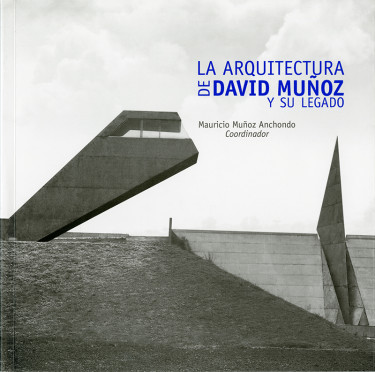 Arquitectura de David Muñoz y su legado, La