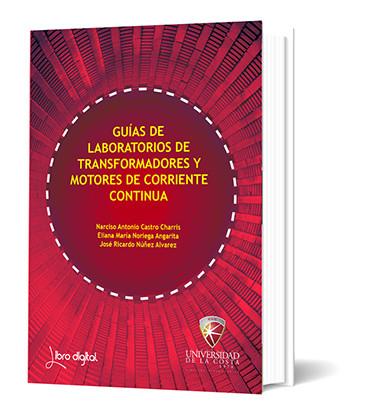 Guías de laboratorios de transformadores y motores de corriente continua