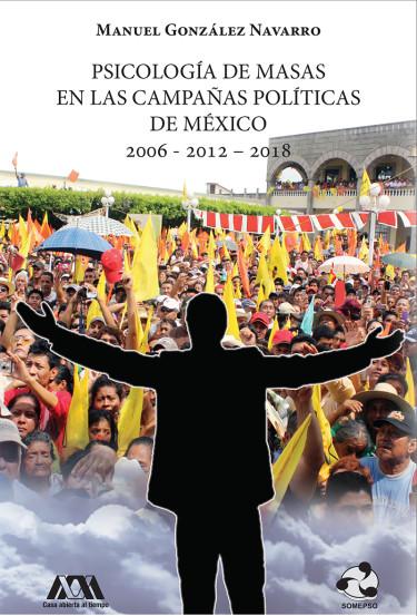 Psicología de masas en las campañas políticas de México