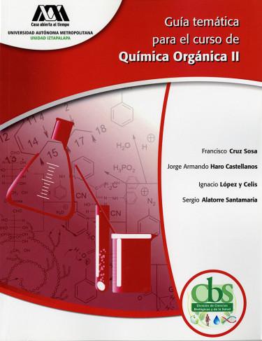 Guía temática para el curso de química orgánica II
