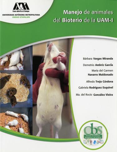 Manejo de animales del bioterio de la UAM-I