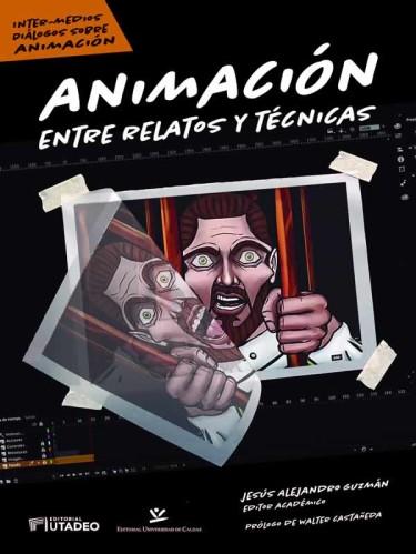 Animación: entre relatos y técnicas