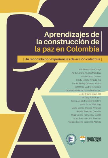 Aprendizajes de la construcción de la paz en Colombia
