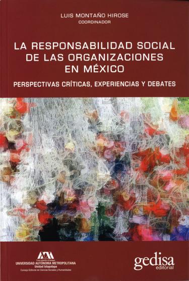 Responsabilidad social de las organizaciones en México, La