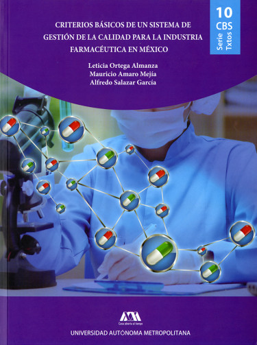 Criterios básicos de un sistema de gestión de la calidad para la industria farmacéutica en México