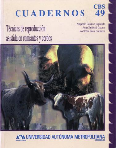 Técnicas de reproducción asistida en rumiantes y cerdos