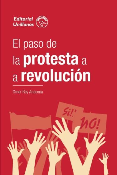 El paso de la protesta a la revolución