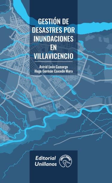 Gestión de Desastres por Inundaciones en Villavicencio