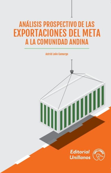Análisis Prospectivo de las Exportaciones del Meta a la Comunidad Andina