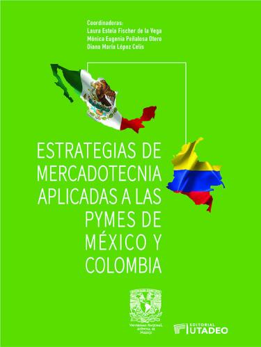 Estrategias de mercadotecnia aplicadas a las Pymes de México y Colombia