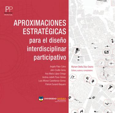 Aproximaciones estratégicas para el diseño interdisciplinar participativo