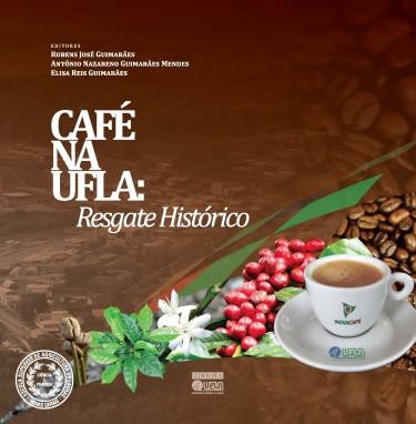 Café Na UFLA: Resgate Histórico