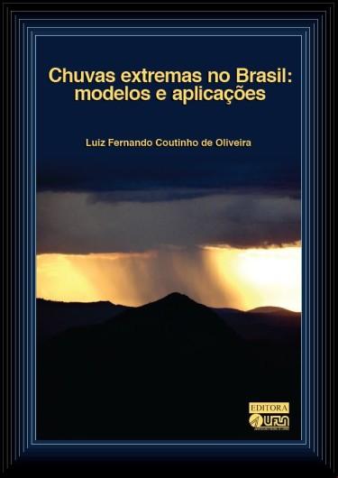 Chuvas Extremas no Brasil: Modelos e Aplicações