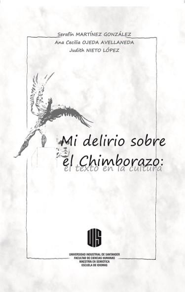 Mi delirio sobre El Chimborazo: el texto en la cultura
