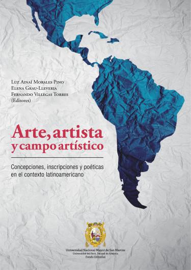 ARTE, ARTISTA Y CAMPO ARTÍSTICO