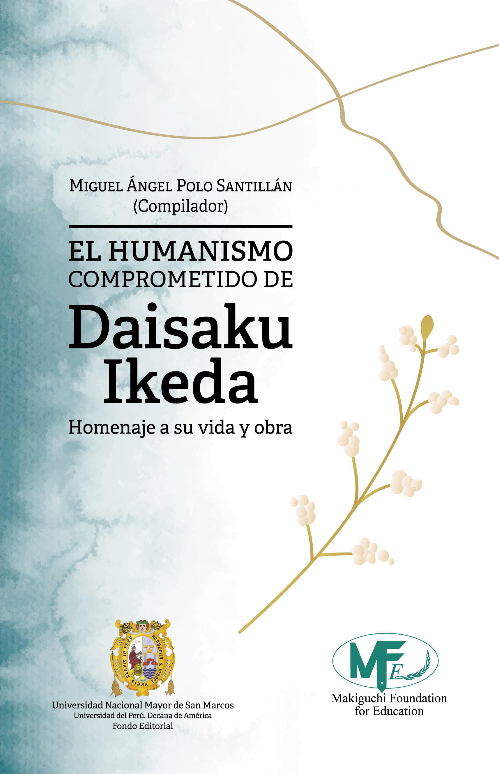 EL HUMANISMO COMPROMETIDO DE DAISAKU IKEDA